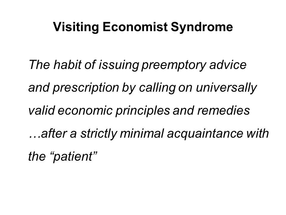 Visiting Economist Syndrome