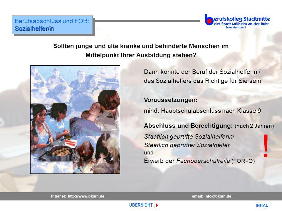! Berufsabschluss und FOR: Sozialhelfer/in