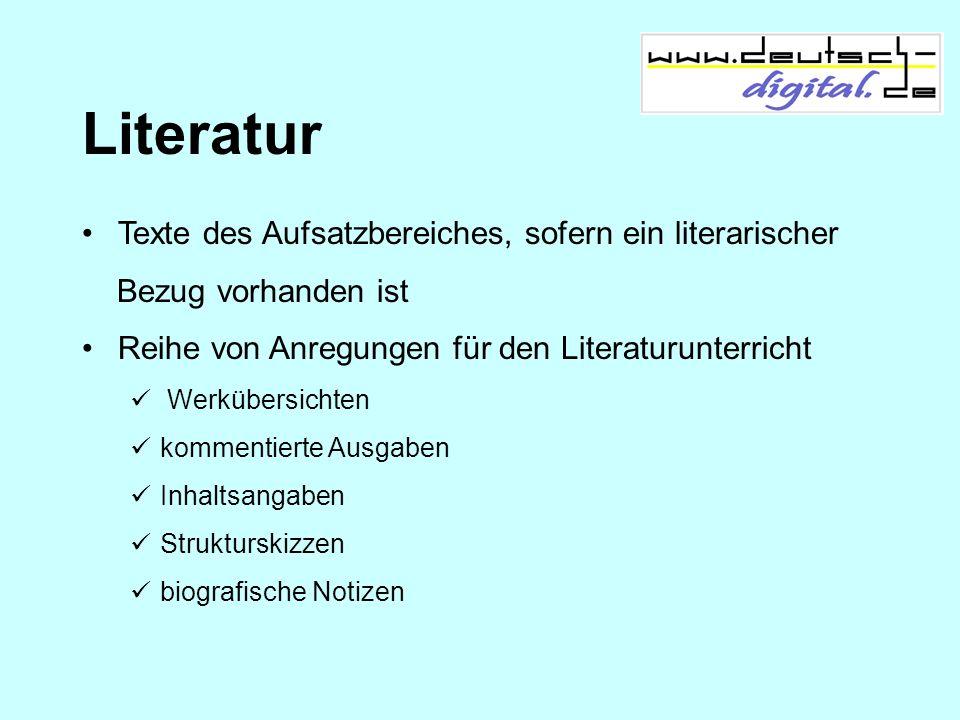 Literatur Texte des Aufsatzbereiches, sofern ein literarischer