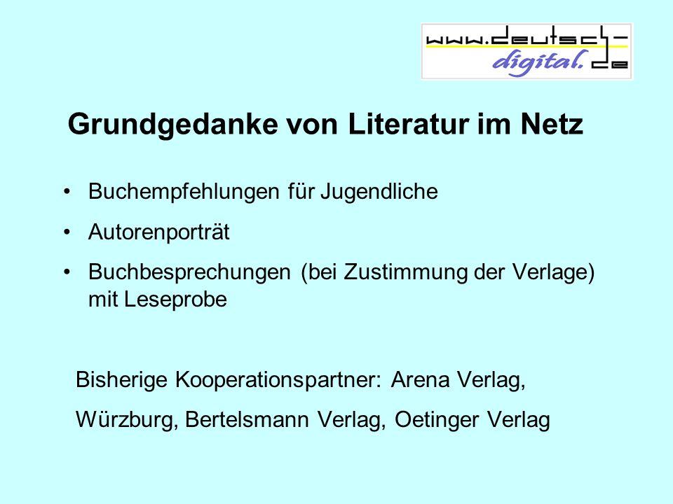 Grundgedanke von Literatur im Netz