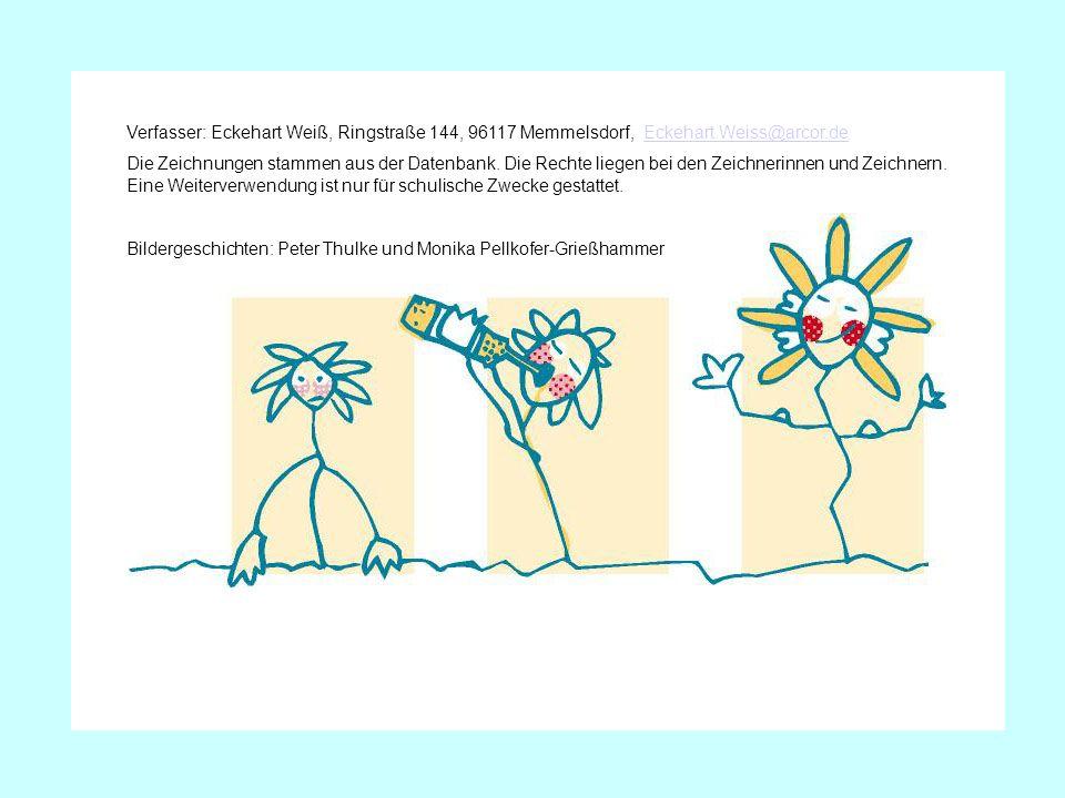Verfasser: Eckehart Weiß, Ringstraße 144, 96117 Memmelsdorf, Eckehart