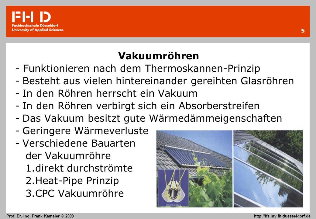 Vakuumröhren - Funktionieren nach dem Thermoskannen-Prinzip. Besteht aus vielen hintereinander gereihten Glasröhren.