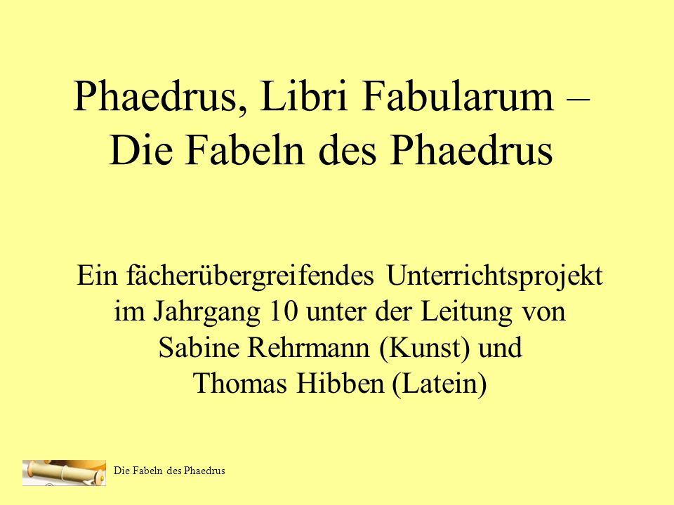 Phaedrus, Libri Fabularum – Die Fabeln des Phaedrus