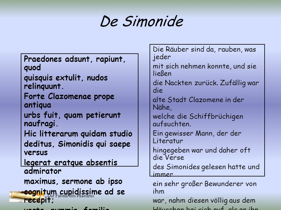 De Simonide Praedones adsunt, rapiunt, quod