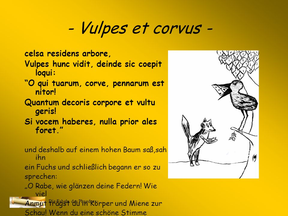 - Vulpes et corvus - celsa residens arbore,