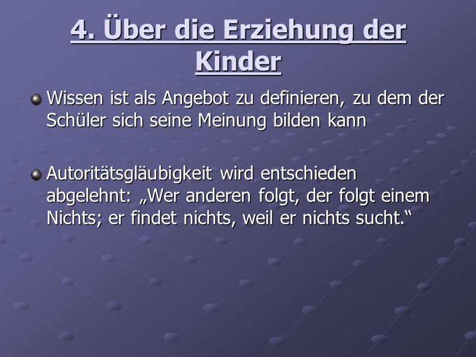 4. Über die Erziehung der Kinder