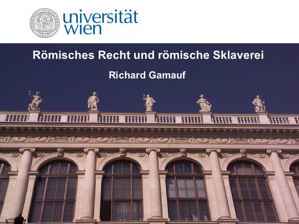 Römisches Recht und römische Sklaverei