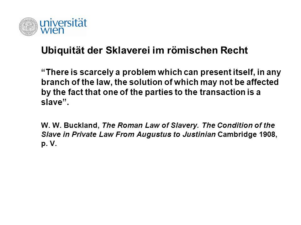 Ubiquität der Sklaverei im römischen Recht