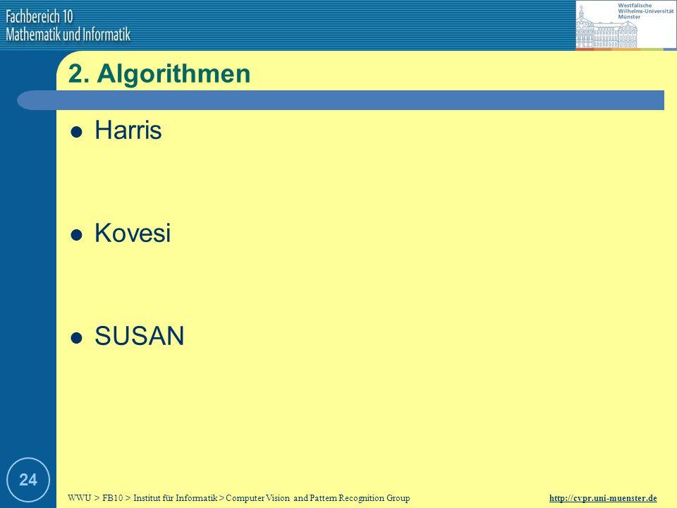 2. Algorithmen Harris Kovesi SUSAN 24