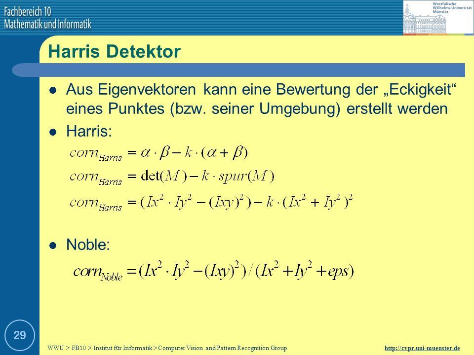 """Harris Detektor Aus Eigenvektoren kann eine Bewertung der """"Eckigkeit eines Punktes (bzw. seiner Umgebung) erstellt werden."""