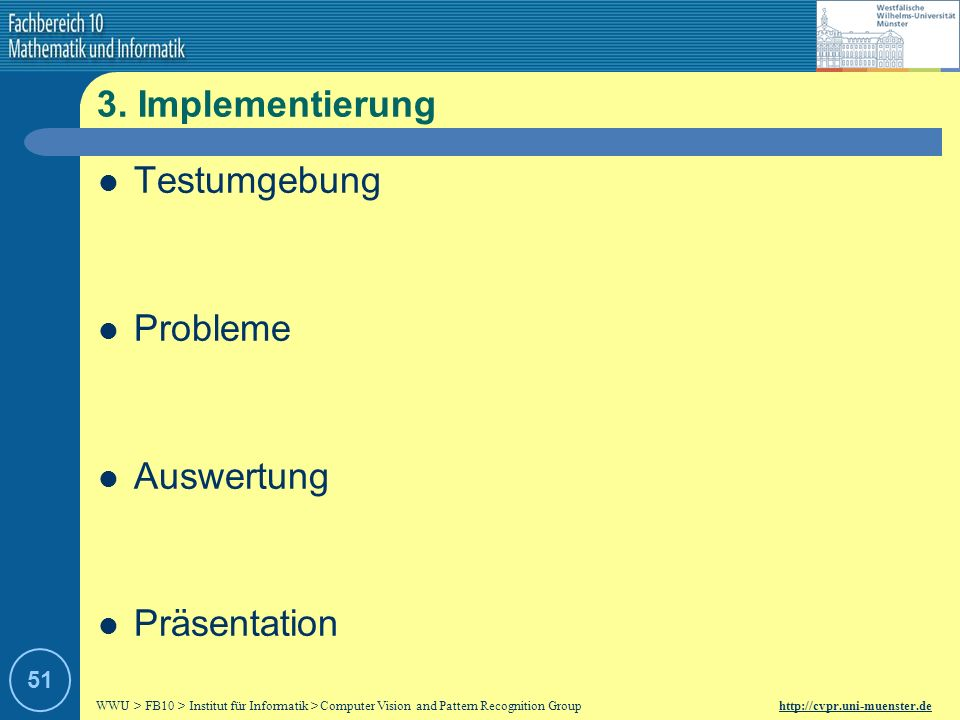 3. Implementierung Testumgebung Probleme Auswertung Präsentation 51