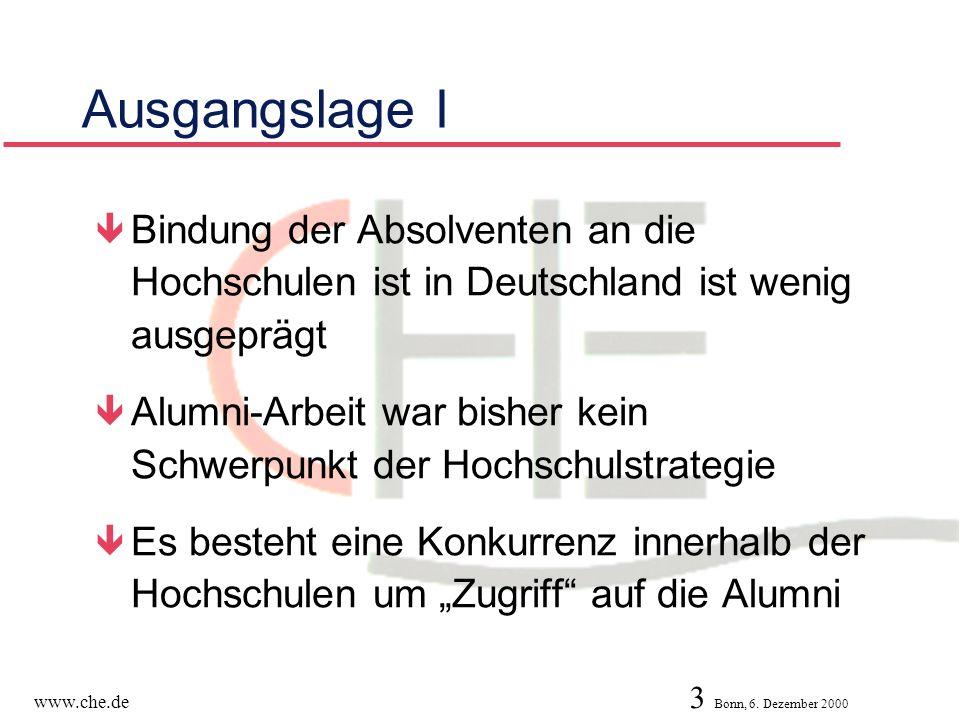 Ausgangslage I Bindung der Absolventen an die Hochschulen ist in Deutschland ist wenig ausgeprägt.