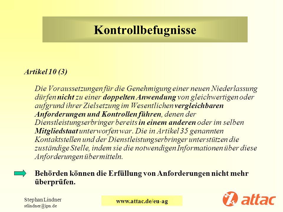 Kontrollbefugnisse Artikel 10 (3)
