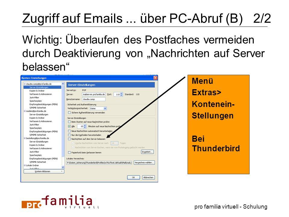 Zugriff auf Emails ... über PC-Abruf (B) 2/2