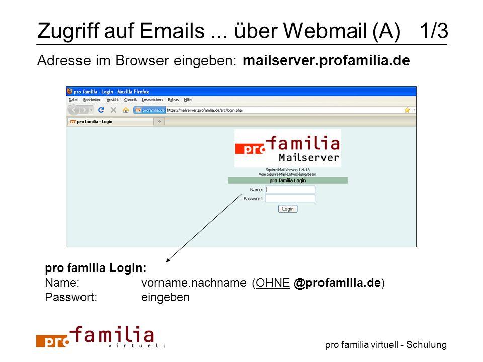 Zugriff auf Emails ... über Webmail (A) 1/3