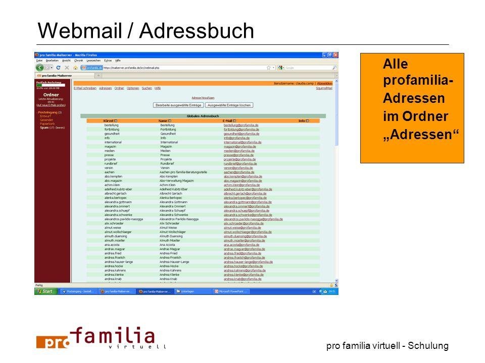 """Webmail / Adressbuch Alle profamilia- Adressen im Ordner """"Adressen"""