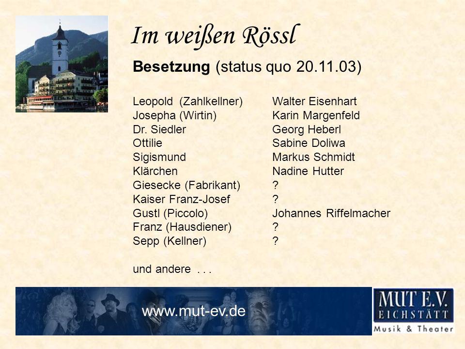 Im weißen Rössl Besetzung (status quo 20.11.03) www.mut-ev.de