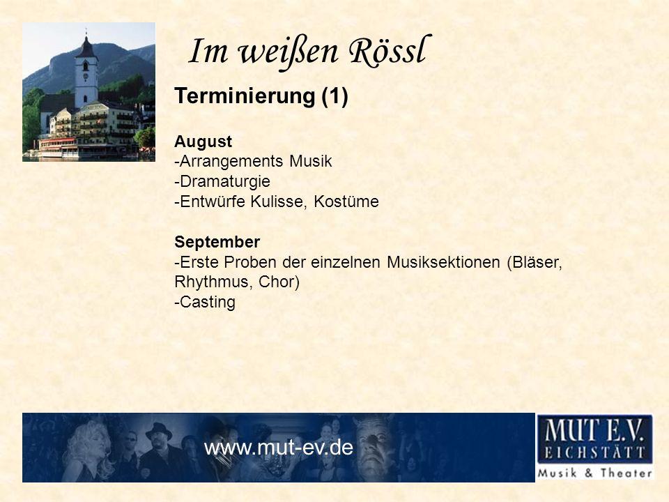 Im weißen Rössl Terminierung (1) www.mut-ev.de August