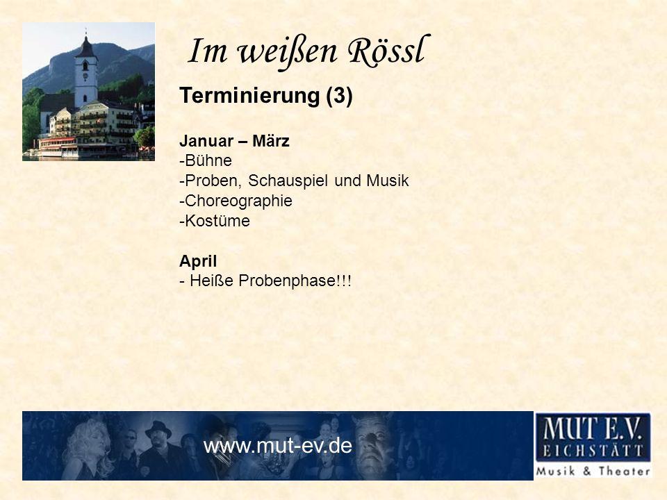 Im weißen Rössl Terminierung (3) www.mut-ev.de Januar – März -Bühne