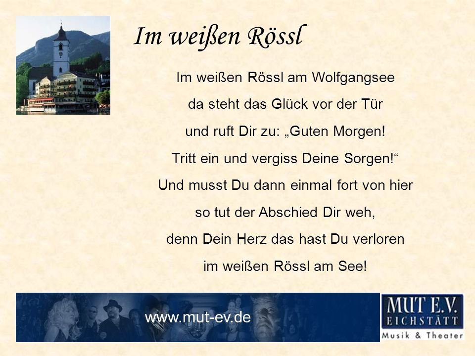 Im weißen Rössl www.mut-ev.de Im weißen Rössl am Wolfgangsee