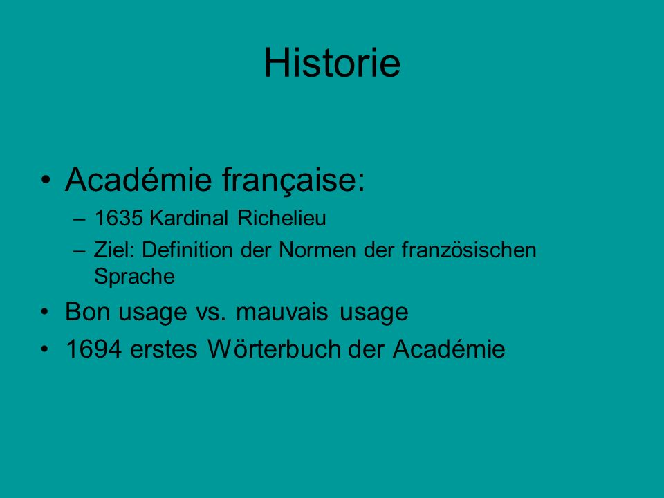 Historie Académie française: Bon usage vs. mauvais usage