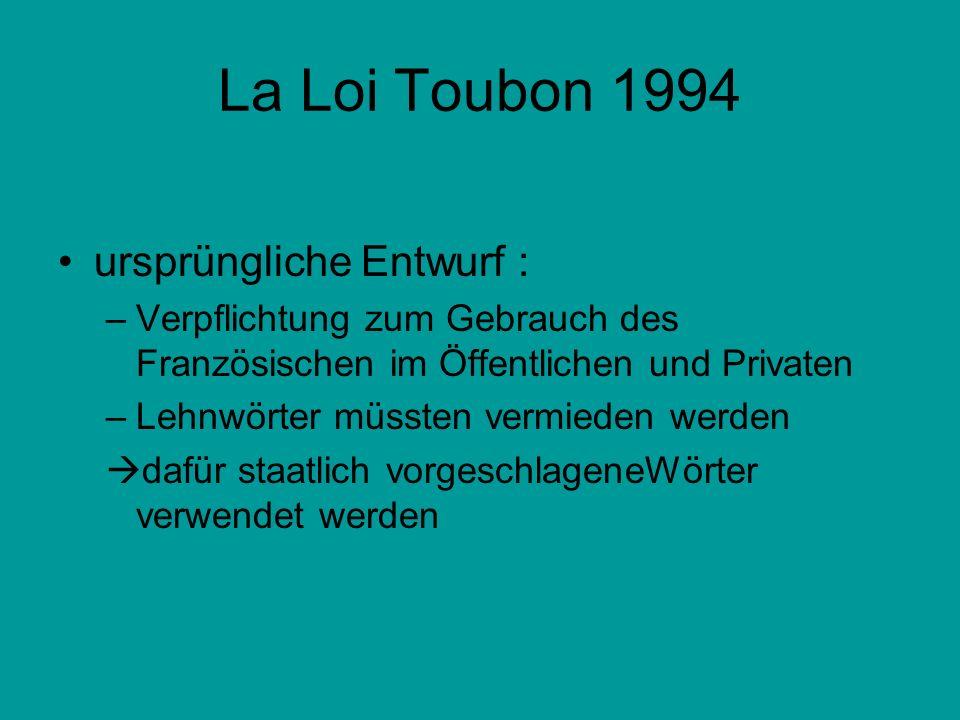 La Loi Toubon 1994 ursprüngliche Entwurf :