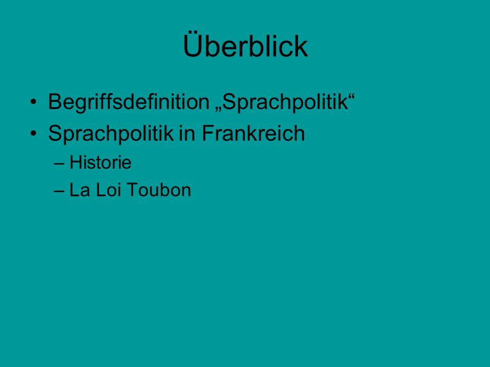 """Überblick Begriffsdefinition """"Sprachpolitik"""