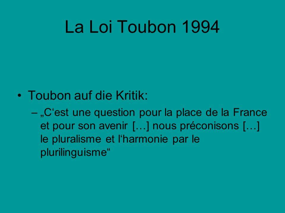 La Loi Toubon 1994 Toubon auf die Kritik: