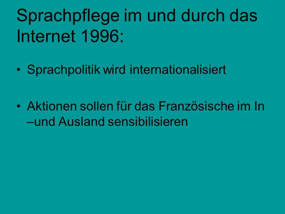 Sprachpflege im und durch das Internet 1996: