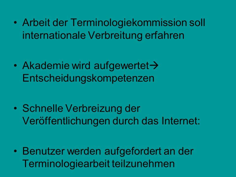 Arbeit der Terminologiekommission soll internationale Verbreitung erfahren