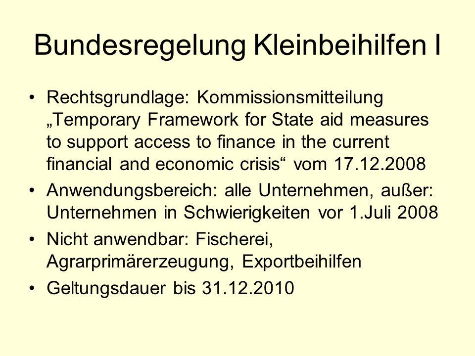 Bundesregelung Kleinbeihilfen I