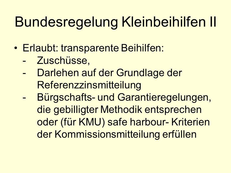 Bundesregelung Kleinbeihilfen II