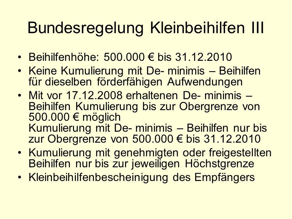 Bundesregelung Kleinbeihilfen III