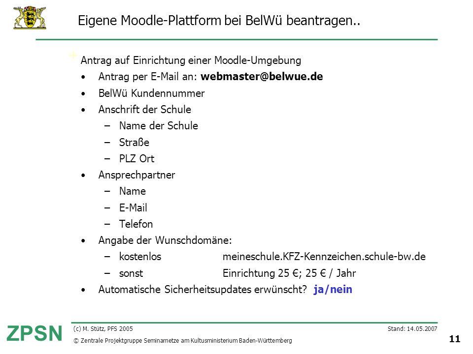Eigene Moodle-Plattform bei BelWü beantragen..