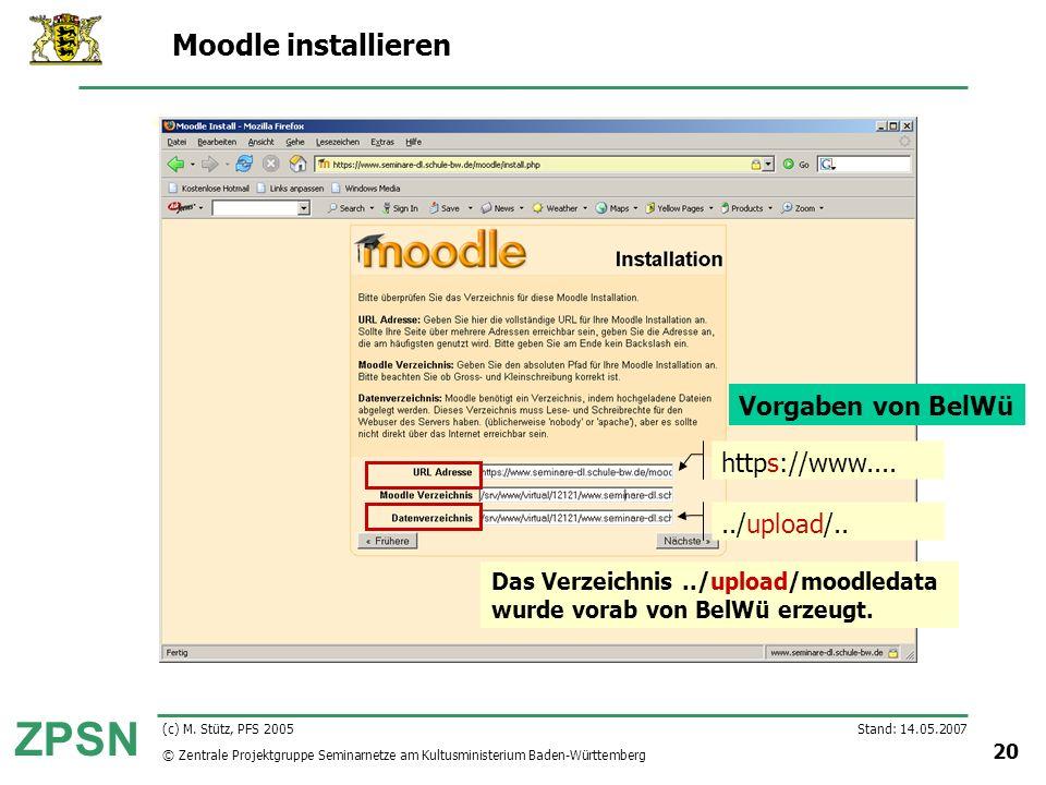 Moodle installieren Vorgaben von BelWü https://www.... ../upload/..