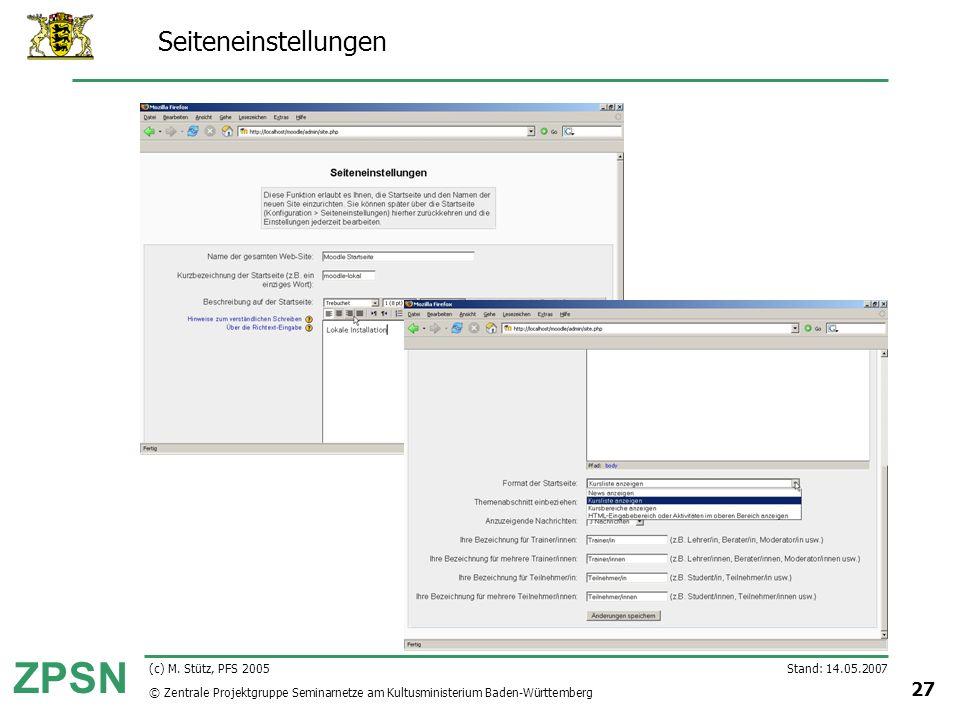 Seiteneinstellungen (c) M. Stütz, PFS 2005 Stand: 14.05.2007