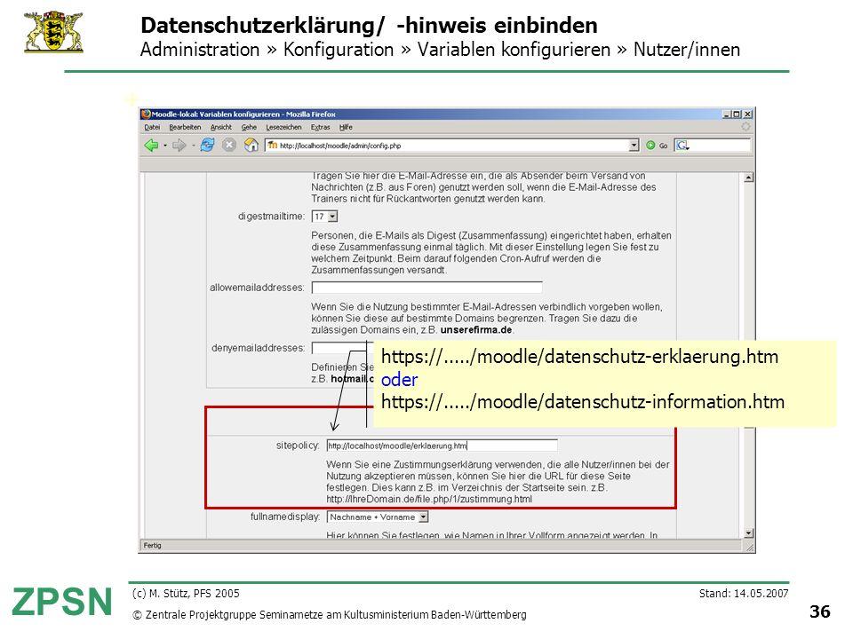 Datenschutzerklärung/ -hinweis einbinden Administration » Konfiguration » Variablen konfigurieren » Nutzer/innen