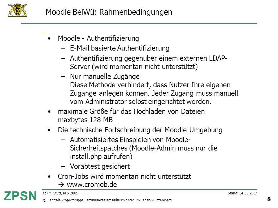 Moodle BelWü: Rahmenbedingungen