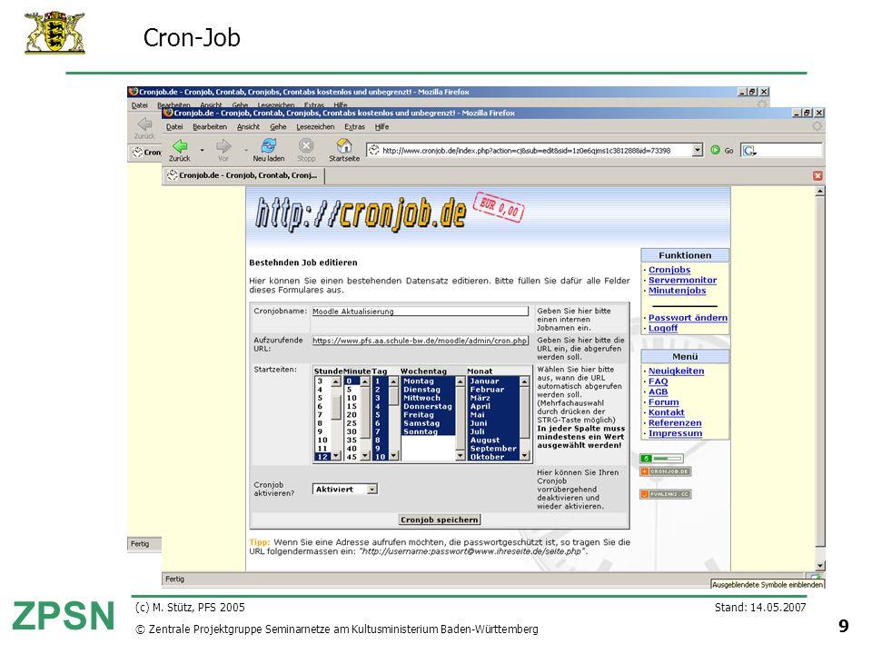 Cron-Job (c) M. Stütz, PFS 2005 Stand: 14.05.2007