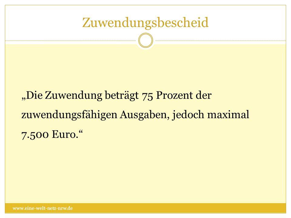 """Zuwendungsbescheid """"Die Zuwendung beträgt 75 Prozent der zuwendungsfähigen Ausgaben, jedoch maximal 7.500 Euro."""