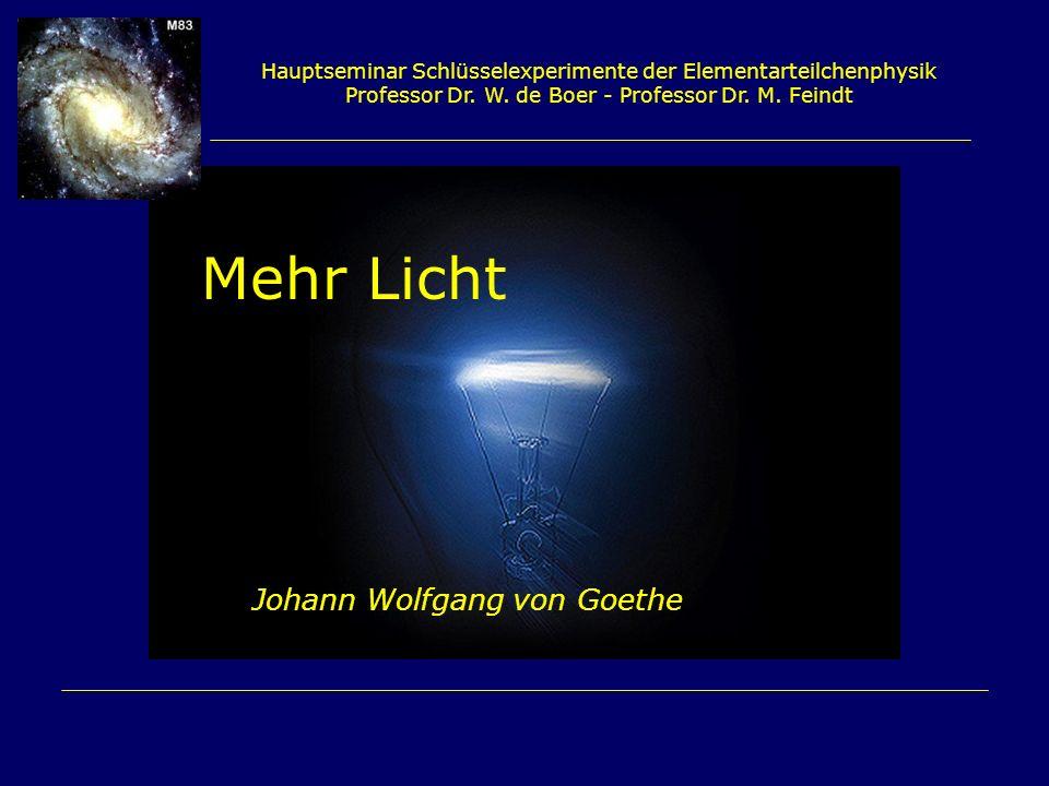 Mehr Licht Johann Wolfgang von Goethe