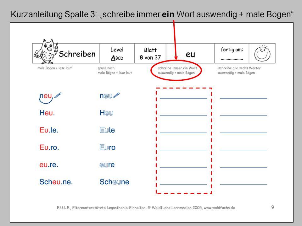 """Kurzanleitung Spalte 3: """"schreibe immer ein Wort auswendig + male Bögen"""