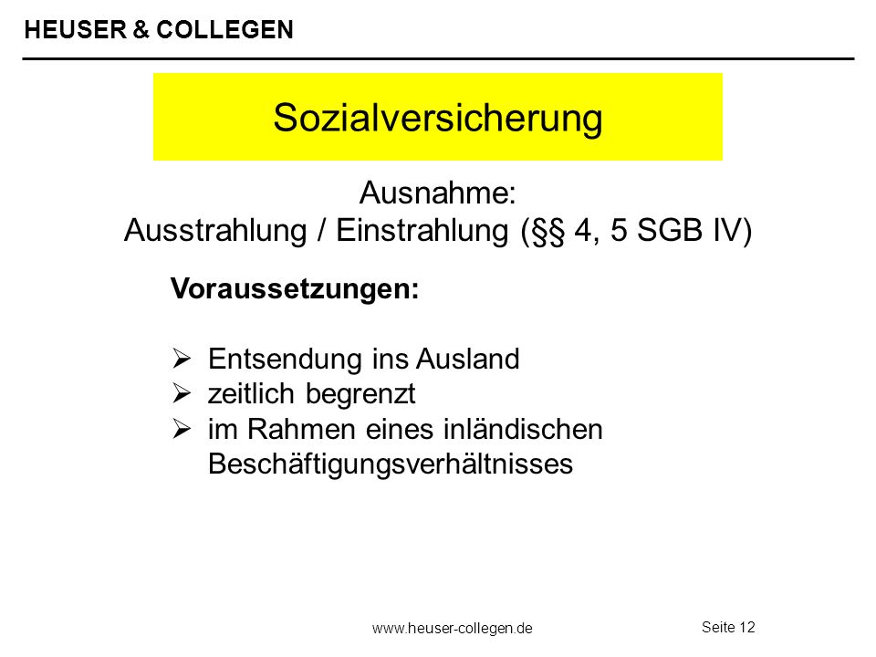 Ausnahme: Ausstrahlung / Einstrahlung (§§ 4, 5 SGB IV)