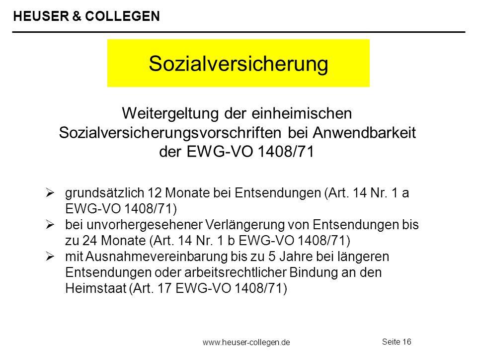 Sozialversicherung Weitergeltung der einheimischen Sozialversicherungsvorschriften bei Anwendbarkeit der EWG-VO 1408/71.