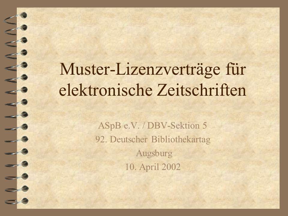 Muster-Lizenzverträge für elektronische Zeitschriften