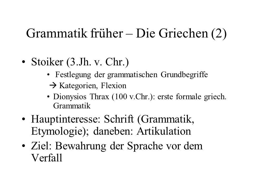 Grammatik früher – Die Griechen (2)