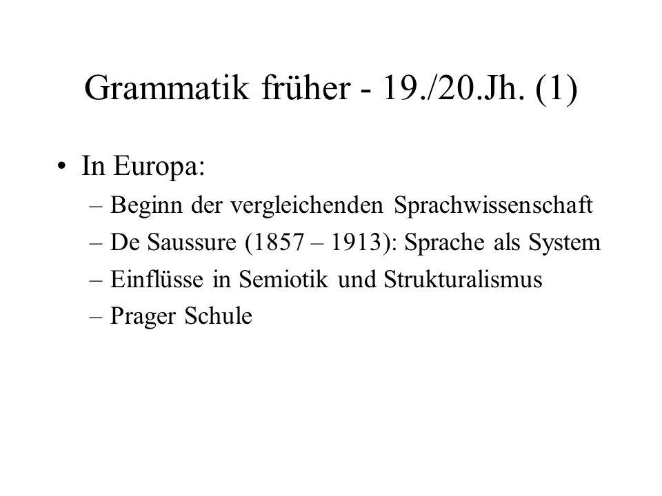 Grammatik früher - 19./20.Jh. (1)