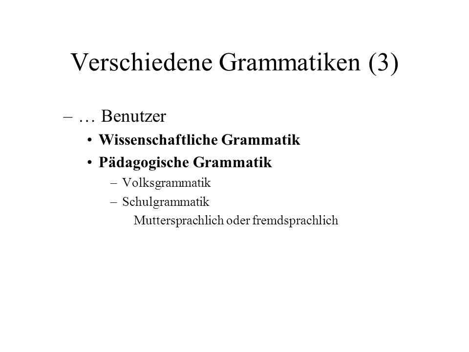 Verschiedene Grammatiken (3)