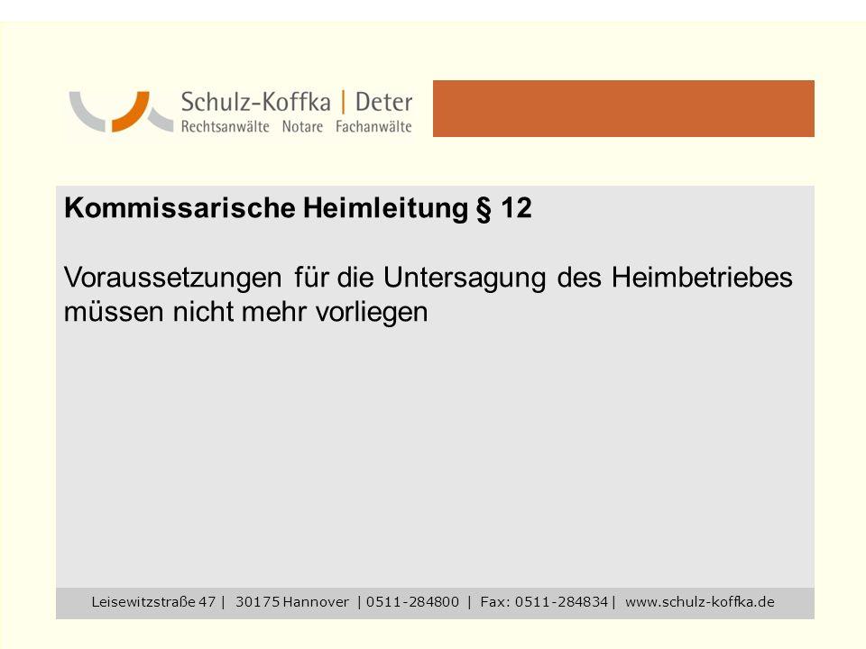Kommissarische Heimleitung § 12