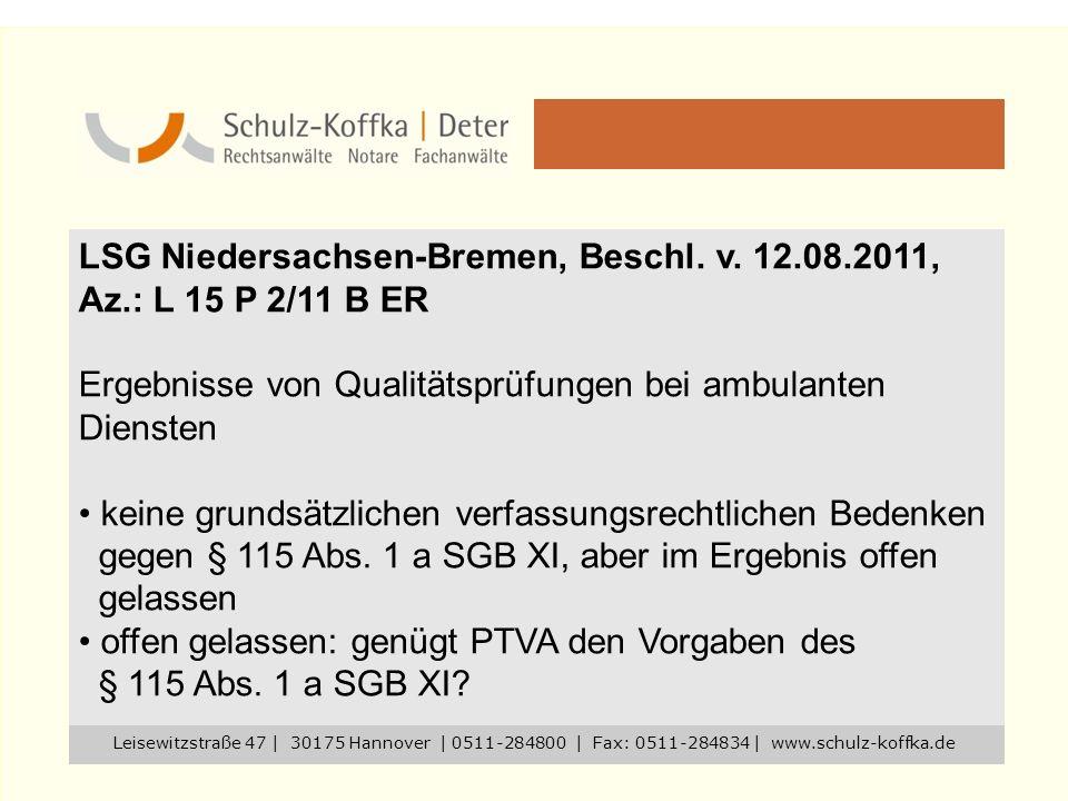 LSG Niedersachsen-Bremen, Beschl. v. 12.08.2011, Az.: L 15 P 2/11 B ER